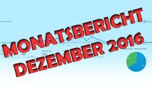 Monatsbericht Dezember 2016