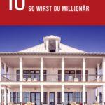 Millionär werden? – 10 Tipps sofort schnell reich zu werden!