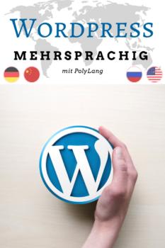 Wordpress Blog mehrsprachig anbieten? Mit PolyLang geht das in diesem Tutorial ganz einfach.