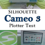 Silhouette Cameo 3 Plotter Test