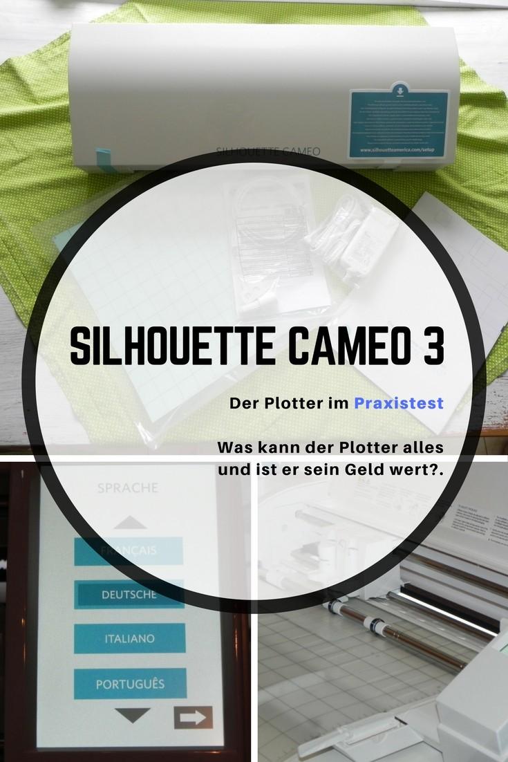 Hobbyplotter Silhouette Cameo 3 im Praxistest. Was kann der Plotter und ist er sein Geld wert?