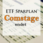 Comstage ETF Sparplan Aktion endet