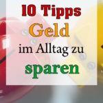 10 Tipps Geld im Alltag zu Sparen