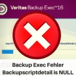 Backup Exec 16 Error Backupscriptdetail is NULL