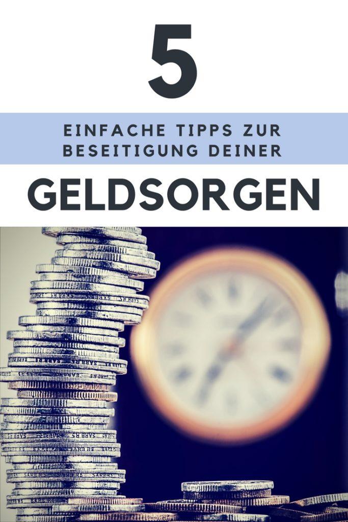 Geldsorgen beseitigen. Mit diesen 5 Tipps wirst du schnell und einfach Herr über deine Finanzen.