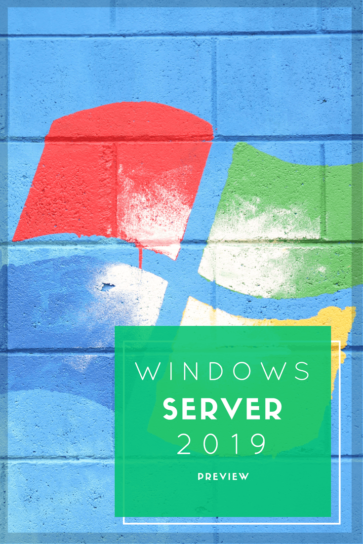 Der Windows Server 2019 im großen Preview Test. Welche Neuerungen bringt der neue Server von Microsoft mit sich.