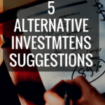 5 alternative investments suggestions