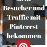 Pinterest für mehr Besucher und Traffic verwenden