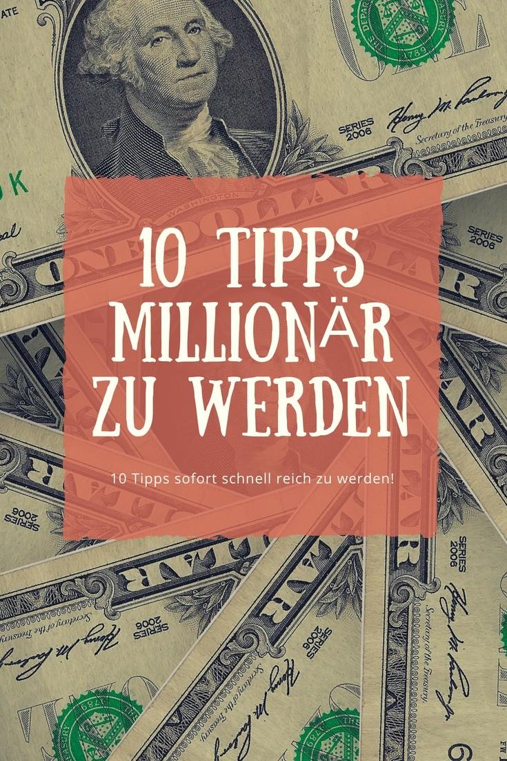 10 nicht ganz ernst gemeinte Tipps um schnell reich zu werden und Millionär zu sein.