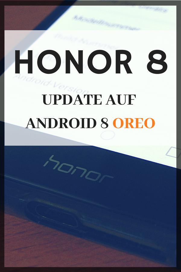 Honor 8 auf Android 8 updaten - So geht's - Technik und Finanzen