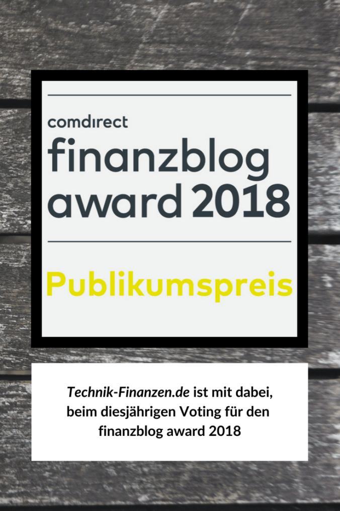 Der Technik-Finanzen Blog hat sich für den finanzblog award 2018 registiert.