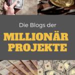 Die Blogs der Millionär Projekte