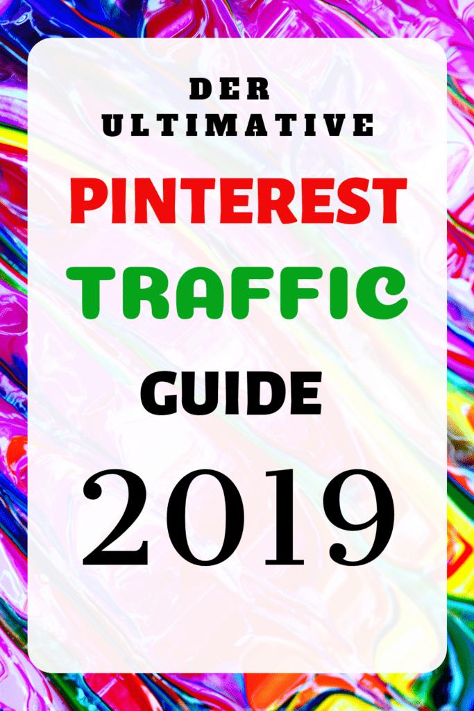 Mit Pinterest 2019 mehr Traffic auf den Blog oder die Website bekommen. So kannst du mit Pinterest mehr Besucher erreichen und deinen Traffic erhöhen. Pinterest auch 2019 optimal nutzen.