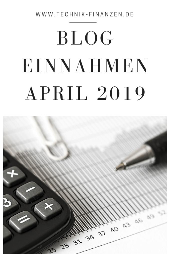 Monatsauswertung und Blog Einnahmen April 2019