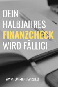 Mache jetzt deinen Halbjahres Finanzcheck und prüfe dein Vermögen