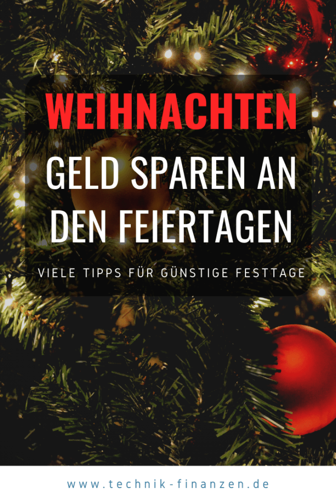 Mit diesen Tipps kannst du dieses Jahr zur Weihnachtszeit mehr Geld sparen und gehst entspannter ins neue Jahr