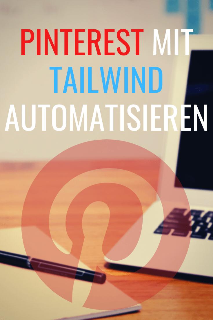 Mit Tailwind lassen sich Pinterest Pins schnell und einfach planen.