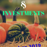 October 2019 – Income, investments and targets from my Blog