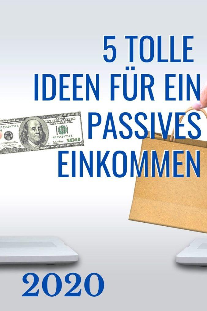 Passives Einkommen 2020 - 5 Tipps
