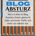 Up's and Down's – Der Absturz eines Blogs?