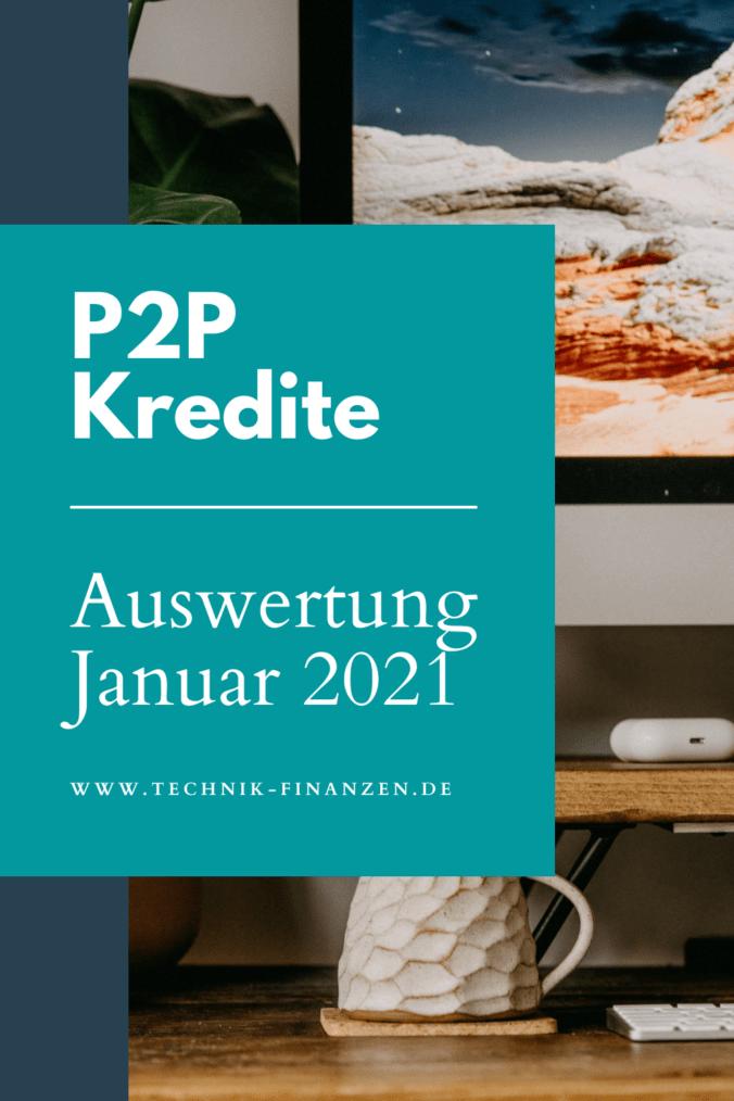 Auswertung meiner P2P Plattformen im Januar 2021