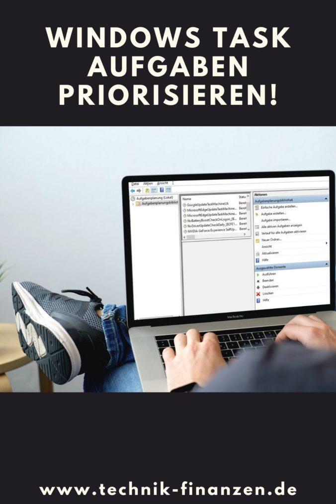Priorisieren von Windows Tasks